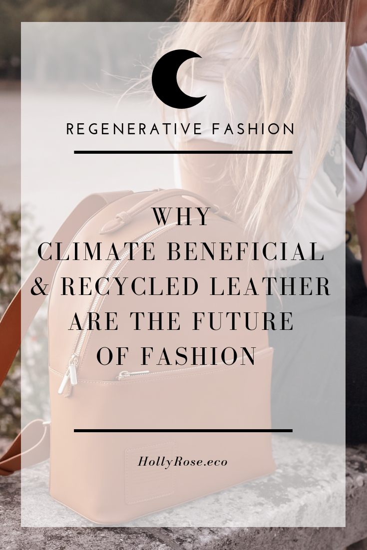 climate beneficial leather, recycled leather, Piñatex plastic, apple leather plastic, fibershed carbon farming, what is cow leather, is leather ethical, environmental impact of leather industry, climate beneficial wool, climate beneficial leather, vegan leather, synthetic leather, is vegan leather sustainable, is vegan leather plastic, is vegan leather eco-friendly, is vegan leather ethical, is recycled leather ethical, is recycled leather sustainable, white oak pastures, is beef sustainable, is beef ethical, regenerative fashion, sustainable fashion, zero waste fashion, zero waste farming, food waste reduction